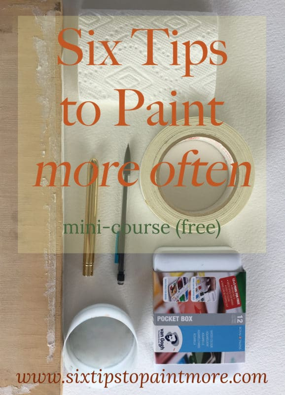 six tips to paint more often