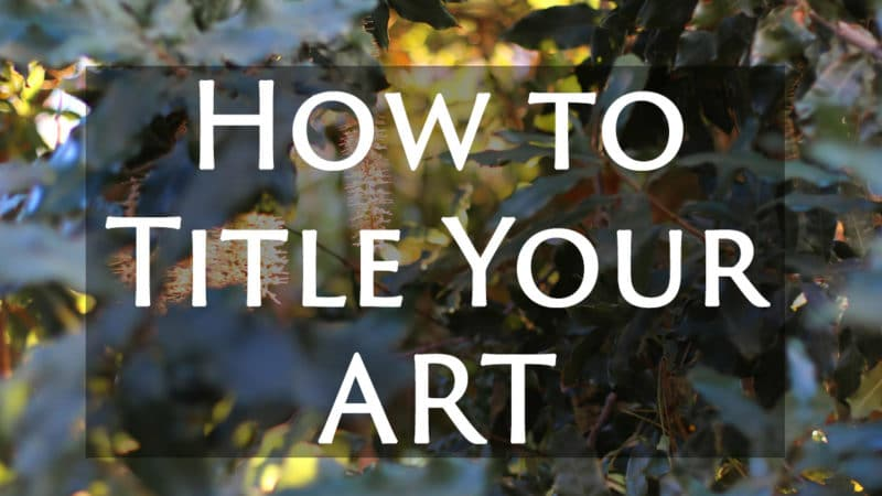 an online course in how to title your art